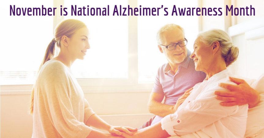 November is National Alzheimer's Awareness Month